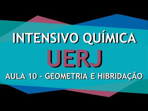 Intensivo UERJ Química - AULA 10 - Geometria e hibridação